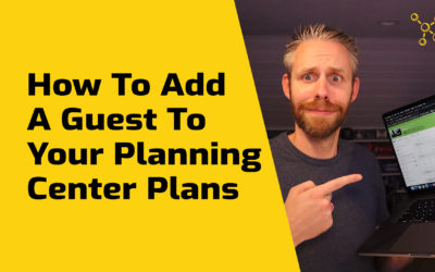 How To Add A Guest To Planning Center Services