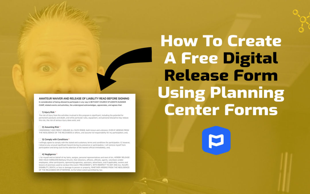How To Create A Free Digital Release Form Using Planning Center