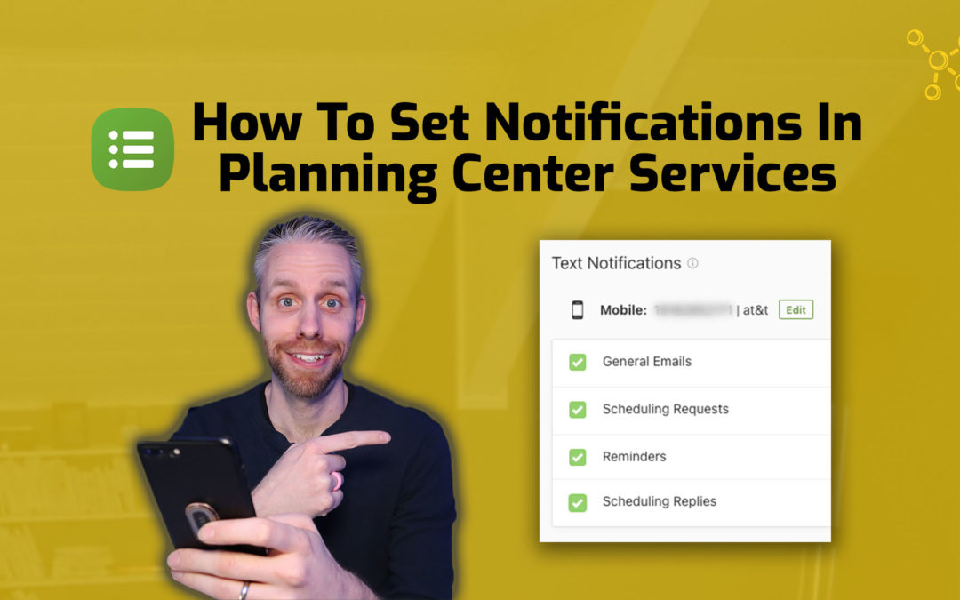 How To Set Up Notifications In Planning Center Services