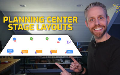 Using The New Stage Layouts In Planning Center Services