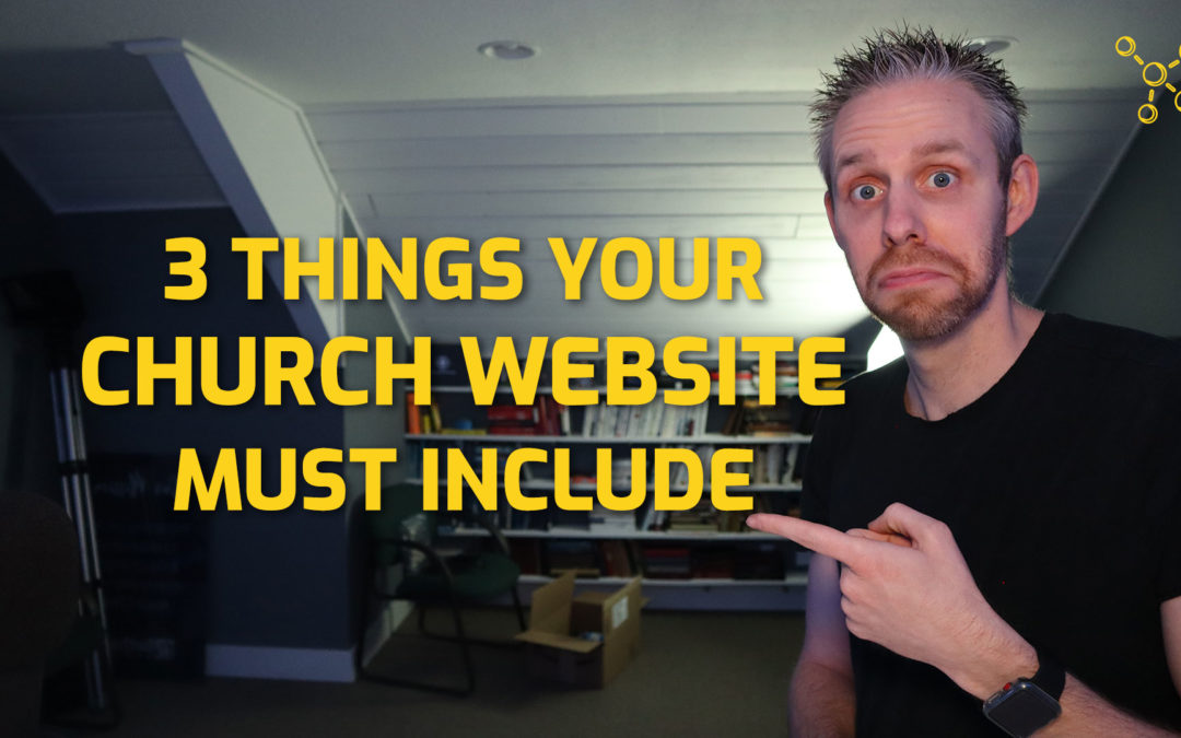 What Your Church Website Must Include